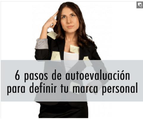 6 pasos de autoevaluación para definir tu marca personal