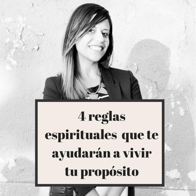 Las 4 reglas espirituales que me han impulsado a lanzar mi negocio y vivir mi propósito
